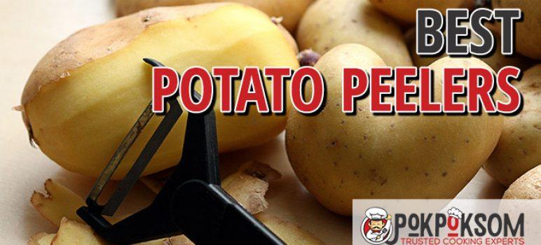 Best Potato Peelers