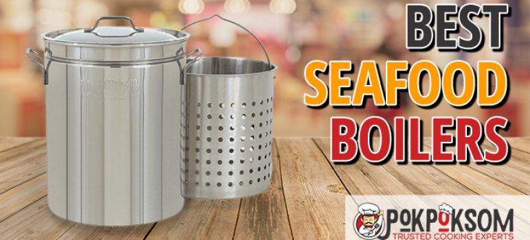Best Seafood Boilers