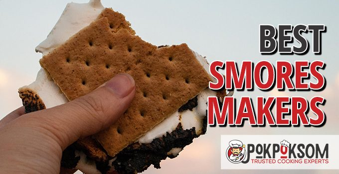 Best Smores Makers