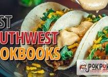 5 Best Southwest Cookbooks (Reviews Updated 2021)