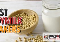 5 Best Soy Milk Makers (Reviews Updated 2021)
