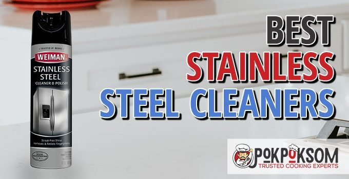Best Stainless Steel Cleaners