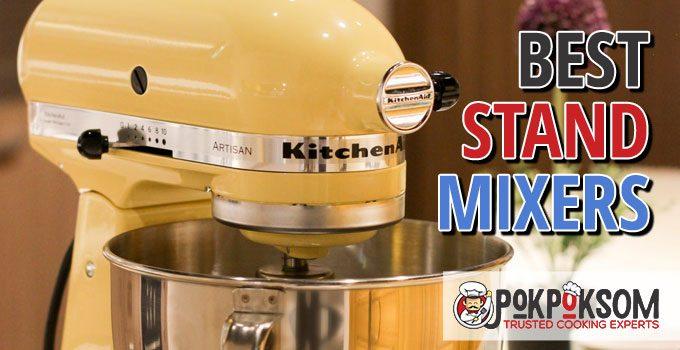 Best Stand Mixers