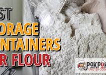 5 Best Storage Containers for Flour (Reviews Updated 2021)