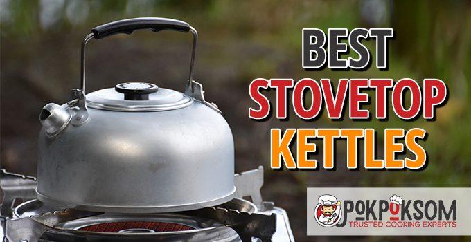 Best Stovetop Kettles