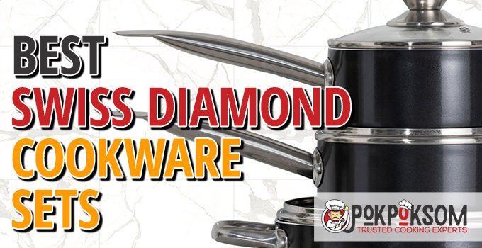 Best Swiss Diamond Cookware Sets
