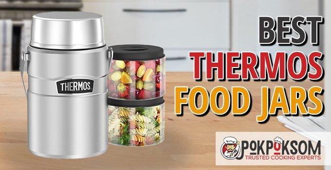 Best Thermos Food Jars