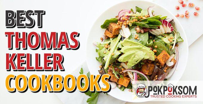Best Thomas Keller Cookbooks