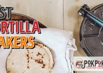 5 Best Tortilla Makers (Reviews Updated 2021)