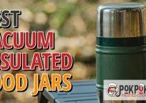 5 Best Vacuum Insulated Food Jars (Reviews Updated 2021)