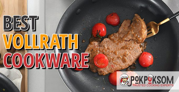 Best Vollrath Cookware