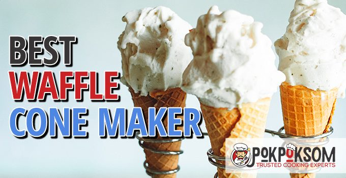 Best Waffle Cone Maker