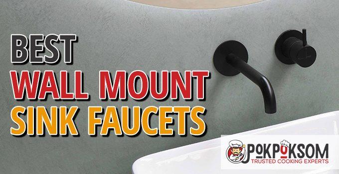 Best Wall Mount Sink Faucets
