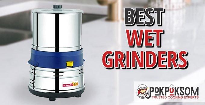 Best Wet Grinders