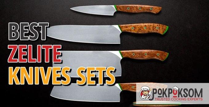 Best Zelite Knives Sets