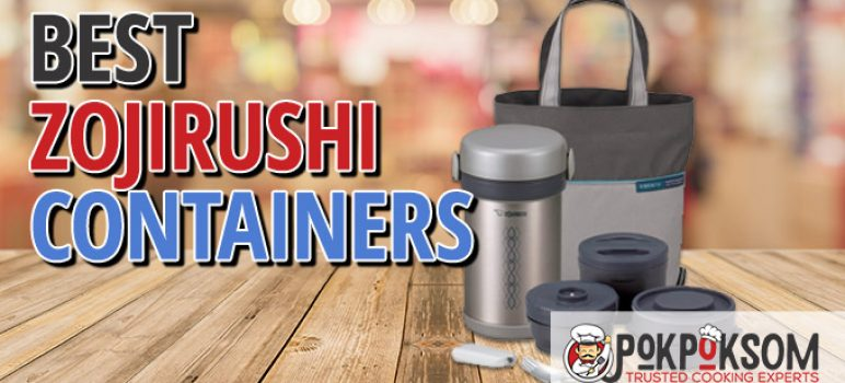 Best Zojirushi Containers