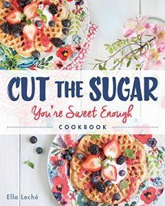 Cut The Sugar, You're Sweet Enough