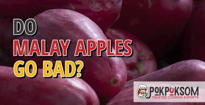 Do Malay Apples Go Bad