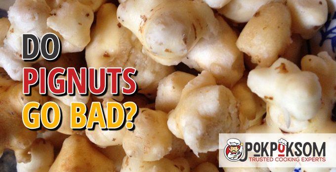 Do Pignuts Go Bad