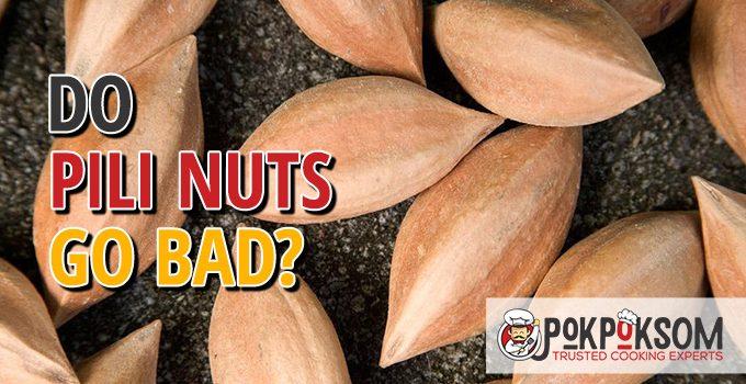 Do Pili Nuts Go Bad