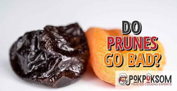 Do Prunes Go Bad