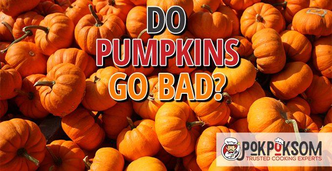 Do Pumpkins Go Bad