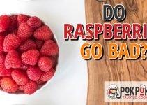 Do Raspberries Go Bad?