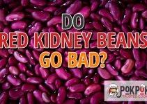 Do Red Kidney Beans Go Bad?