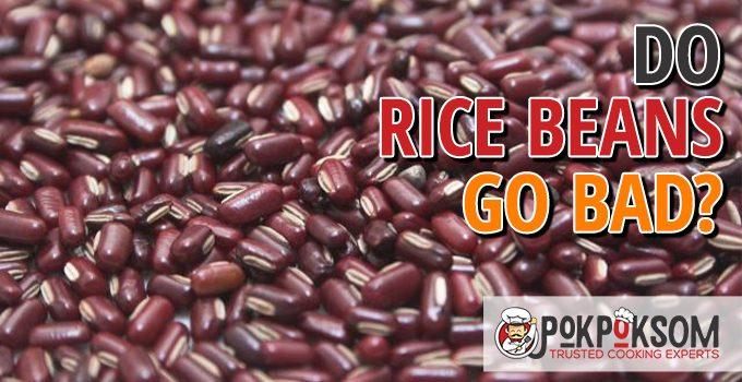 Do Rice Beans Go Bad