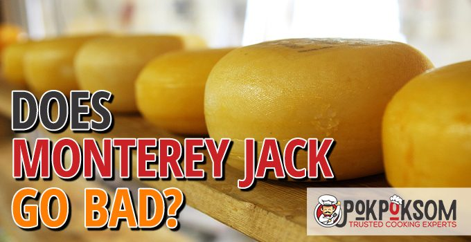 Does Monterey Jack Go Bad