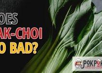 Does Pak-Choi Go Bad?