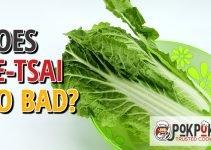 Does Pe-Tsai Go Bad?