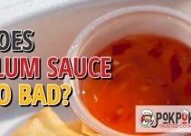 Does Plum Sauce Go Bad?