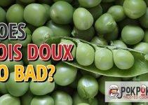 Does Pois Doux Go Bad