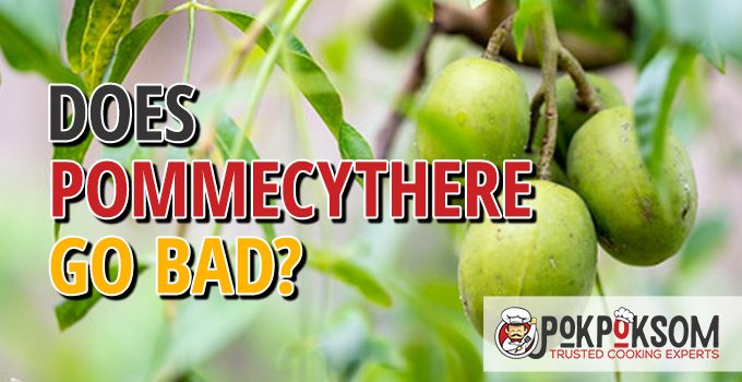 Does Pommecythere Go Bad