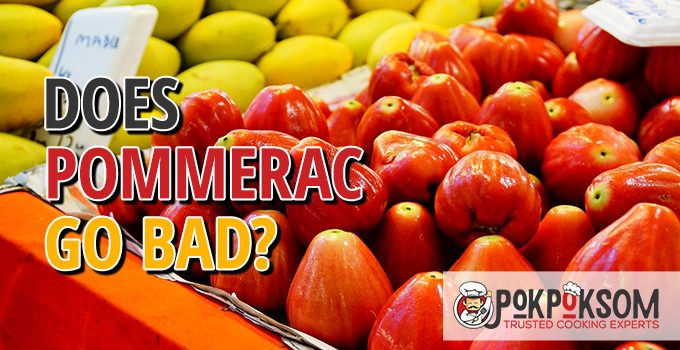Does Pommerac Go Bad