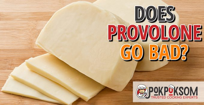 Does Provolone Go Bad