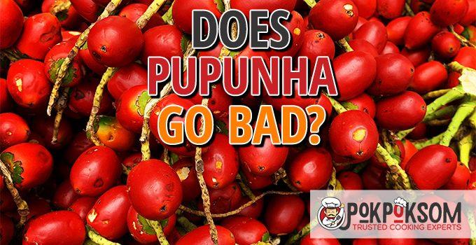 Does Pupunha Go Bad