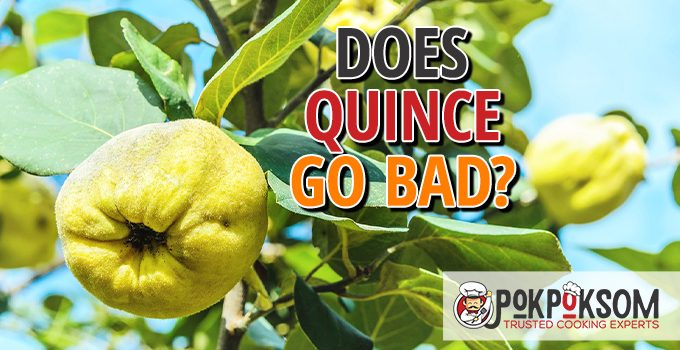 Does Quince Go Bad
