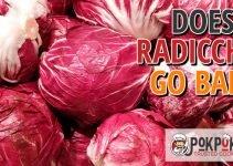 Does Radicchio Go Bad?