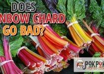 Does Rainbow Chard Go Bad?