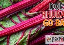 Does Rhubarb Go Bad?