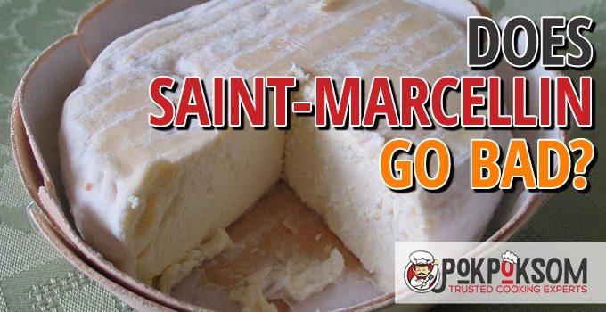 Does Saint Marcellin Go Bad