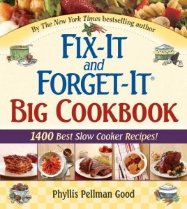 Fix It And Forget It Big Slow Cooker Cookbook