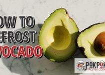 How to Defrost Avocado?