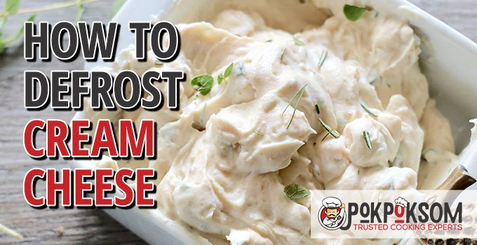 How To Defrost Cream Cheese