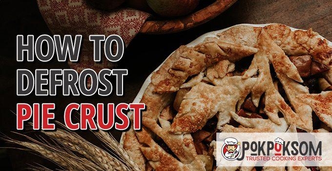 How To Defrost Pie Crust