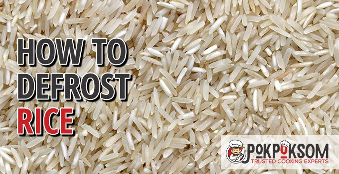 How To Defrost Rice