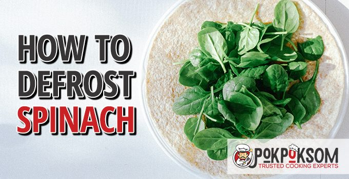 How To Defrost Spinach