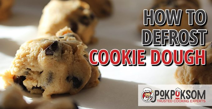 How To Defrost Cookie Dough